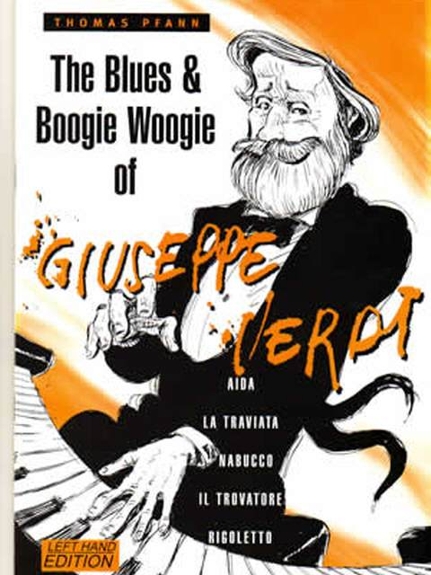 The Blues & Boogie Woogie of Giuseppe Verdi